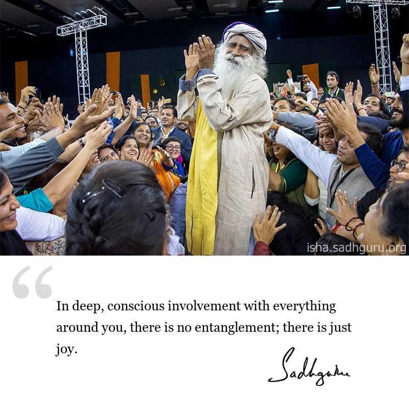 sadhguru quote on consciousness, sadhguru quote on self awareness, sadhguru quote on joy.