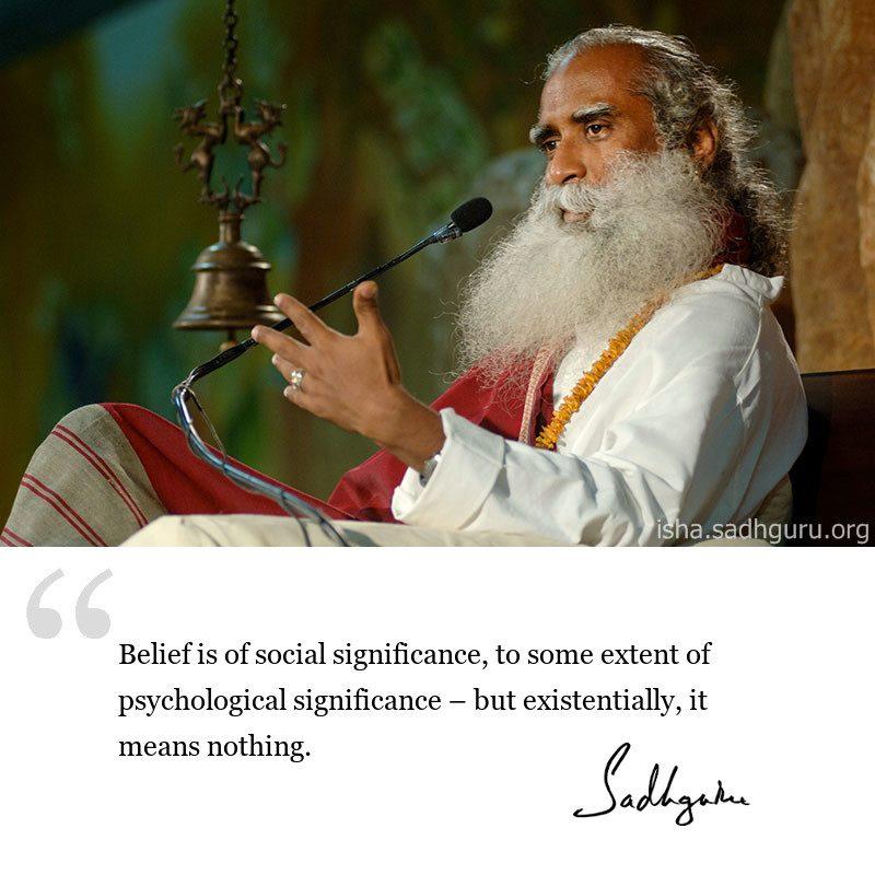 sadhguru quote on life, sadhguru quote on beliefs.