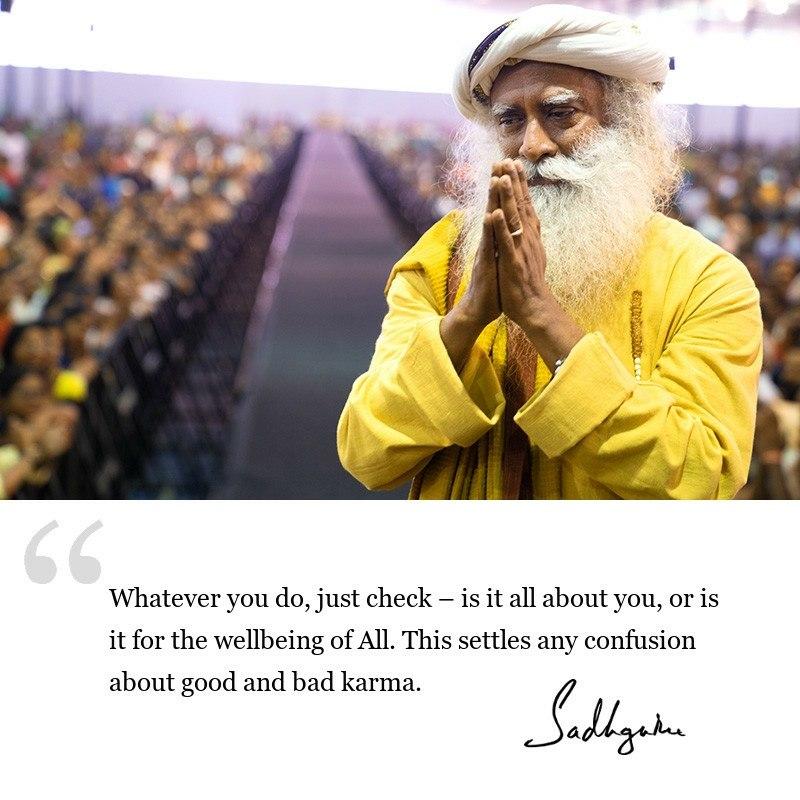 sadhguru quote on karma, sadhguru quote on self awareness.