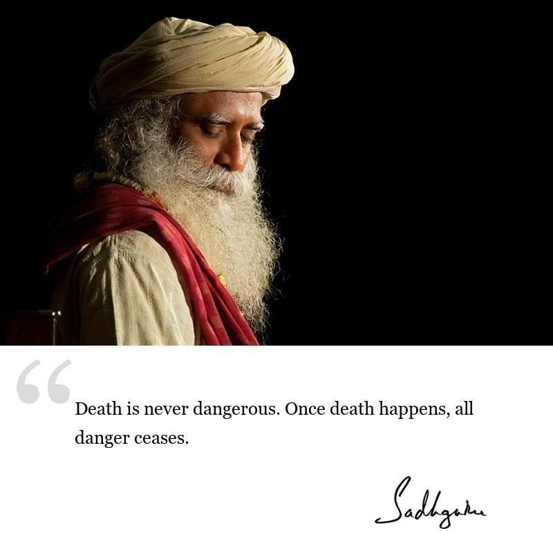 sadhguru quote on death, sadhguru quote on yogic wisdom.