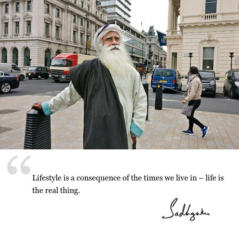 sadhguru quote on lifestyle, sadhguru quote on life lessons.