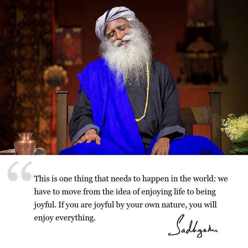 sadhguru quote on society, sadhguru quote on joy, sadhguru quote on life lessons.