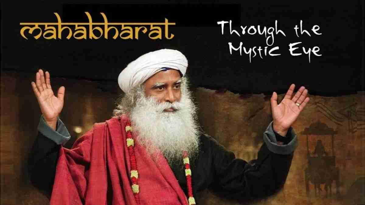 Sadhguru Tells Mahabharat The Greatest Epic Sadhguru Wisdom